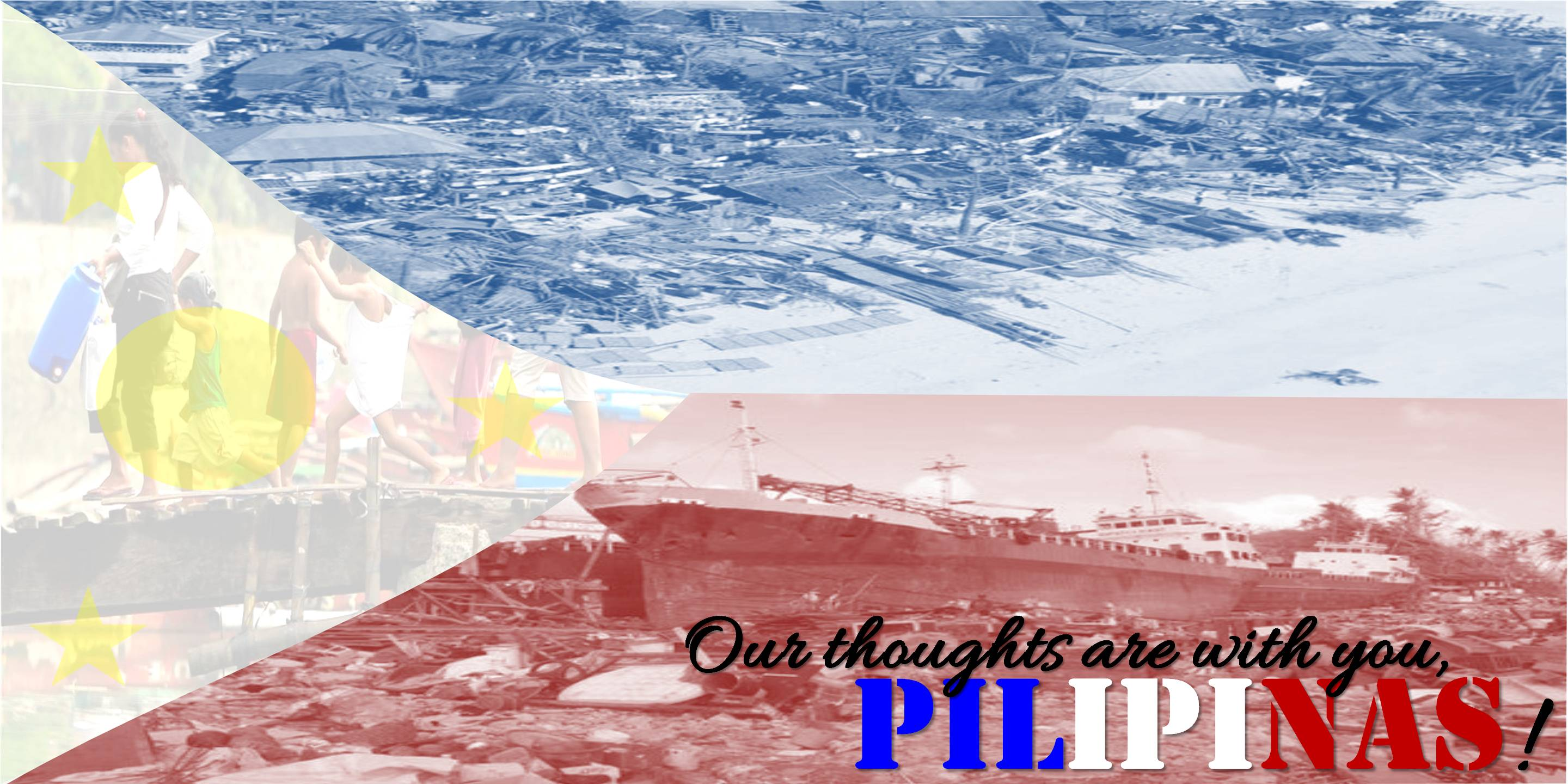 Our thoughts are with You Pilipinas