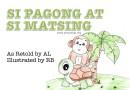 Philippine Literature: SI PAGONG AT SI MATSING
